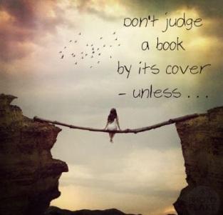 don't judge unless [2]